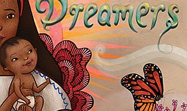 """Graphic cover of """"Dreamers"""" by Yuyi Morales. Courtesy of Penguin Random House"""