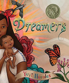 "Graphic cover of ""Dreamers"" by Yuyi Morales. Courtesy of ..."