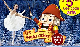 """Promotional graphic for """"The Nutcracker Ballet"""" presented..."""