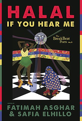 """Graphic cover of """"Halal If You Hear Me,"""" edited by Fatima..."""