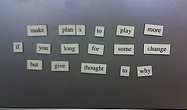 Photo of a magnetic poem for Creative Teen Thursday at Rancho San Diego Library