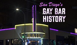 "Title graphic for the film, ""San Diego's Gay Bar History."" Courtesy of filmma..."