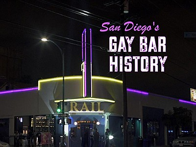 "Title graphic for the film, ""San Diego's Gay Bar History...."