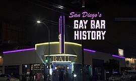 """Title graphic for the film, San Diego's Gay Bar History."""" Courtesy of filmmak..."""