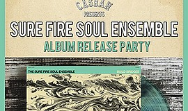 Promotional graphic for the Surefire Soul Ensemble show a...