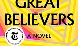 """Graphic cover of the book, """"The Great Believers"""" by Rebecca Makkai"""