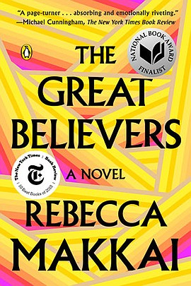 "Graphic cover of ""The Great Believers"" by Rebecca Makkai...."