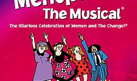 """Promotional graphic for """"Menopause the Musical."""" Courtesy..."""