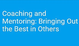 Promo graphic for Coaching And Mentoring: Bringing Out ...
