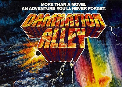 """A promotional poster for """"Damnation Alley,"""" courtesy of I..."""