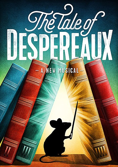 """Promotional graphic for """"The Tale Of Despereaux"""". Courtes..."""