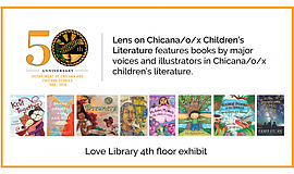 Promo graphic for ChicanX Children's Literature Exhibit