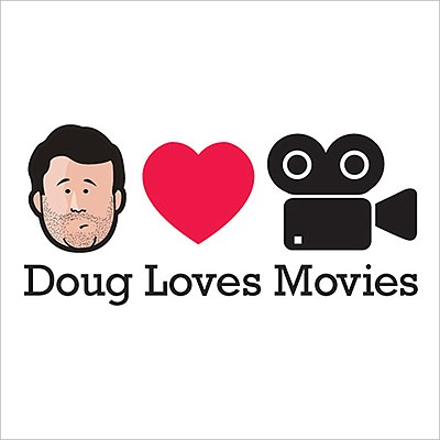 """Promotional graphic for """"Doug Loves Movies"""" podcast. Cour..."""
