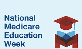Promo graphic for National Medicare Education Week