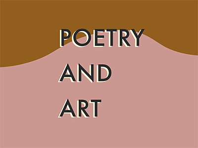 Promotional graphic for Poetry and Art event. Courtesy of...