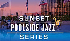 Promo graphic for Sunset Poolside Jazz Series With Irvi...