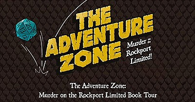 Promotional graphic for The Adventure Zone Graphic Novel ...