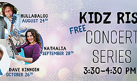 Promo graphic for Kidz Rise Concert Series
