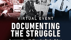 Promotional graphic for Documenting the Struggle. Courtesy of AMERICAN EXPERI...