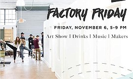 Promo graphic for Factory Friday At San Diego Made - CA...