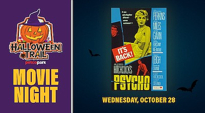 Halloween Events October 28 2020 Halloween Trail After Dark Featuring 'Psycho'   October 28, 2020
