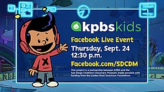 Promotional graphic for the KPBS + San Diego Children's Discovery Museum Kids...