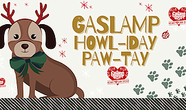Promotional graphic for Gaslamp Howl-idays Paw-Tay. Court...