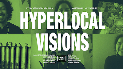 Promotional graphic for Hyperlocal Visions. Courtesy of T...