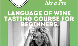 Promo graphic for Language Of Wine Online Tasting Cours...