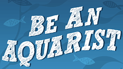 Promotional photo for Be An Aquarist Virtual After School Program. Courtesy o...