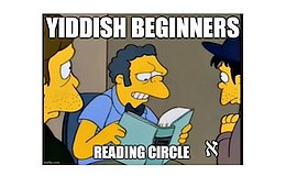 Promo graphic for Yiddish Beginners Reading Circle