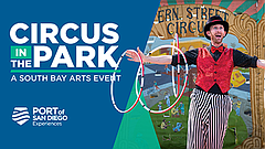 Promotional graphic for Circus in the Park event. Courtesy of Port of San Diego.