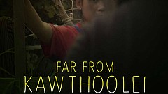 Promotional graphic for the documentary 'Far From Kawthoolei,