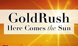 Promotional graphic for Goldrush: Here Comes The Sun. Cou...