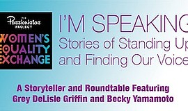 Promotional photo for I'm Speaking: Stories Of Standing U...