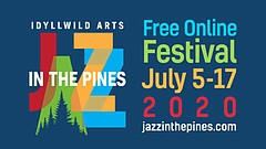 Promotional graphic for Jazz In The Pines, courtesy of Idyllwild Arts