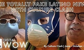 Promo graphic for The Totally Fake Latino News With Cul...