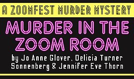 Promotional graphic for Murder in the Zoom Room courtesy ...