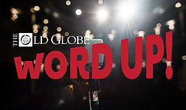 "Promotional graphic for The Old Globe's ""Word Up"" program..."