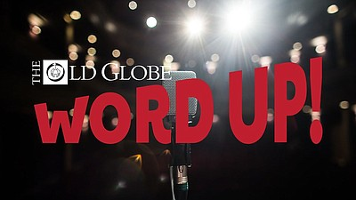"""Promotional graphic for The Old Globe's """"Word Up"""" program..."""