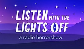 Promo graphic for Listen With The Lights Off