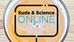Promotional graphic for Suds & Science Online. Courtesy of Fleet Science Cent...