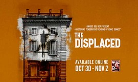 Promo graphic for San Diego REP Presents: 'The Displaced'