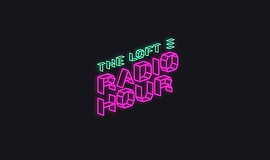 Promotional graphic for the Loft Radio Hour courtesy of T...