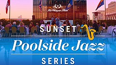 Graphic for the Sunset Poolside Jazz Series at The Westgate Hotel