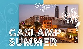 Promotional graphic for Gaslamp Summer Series. Courtesy o...