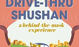 Promotional graphic for the Drive-Thru Shushan courtesy o...