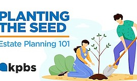 Promo graphic for Planting The Seed: Estate Planning 101