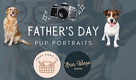 Promo graphic for Father's Day Pup Portraits With Erin ...