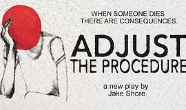 Promo graphic for Adjust The Procedure